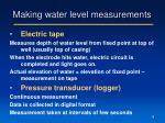 making water level measurements