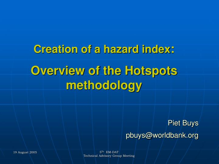 creation of a hazard index overview of the hotspots methodology n.