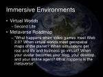 immersive environments