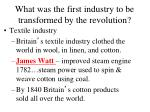 what was the first industry to be transformed by the revolution