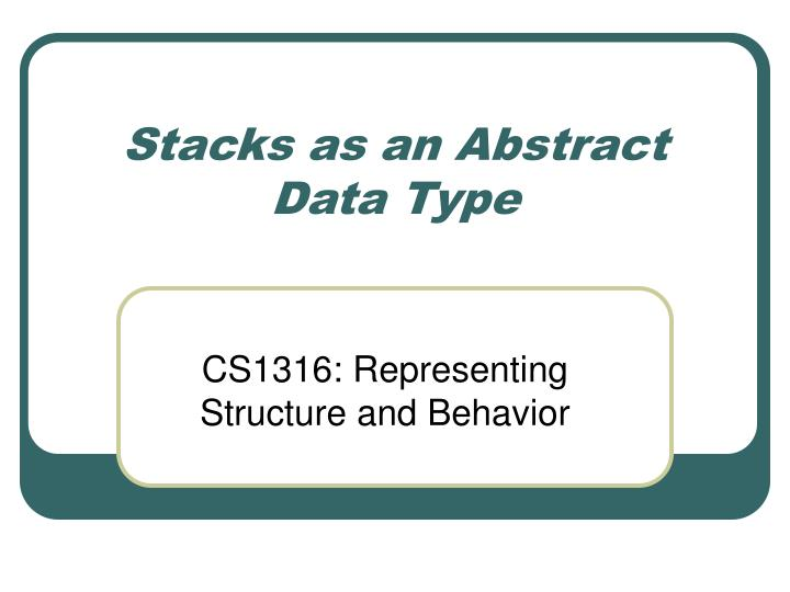 stacks as an abstract data type n.