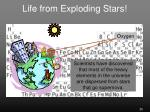 life from exploding stars