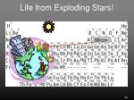 life from exploding stars1