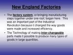 new england factories