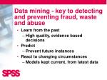 data mining key to detecting and preventing fraud waste and abuse