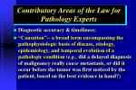 contributory areas of the law for pathology experts