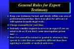 general rules for expert testimony