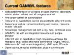 current ganmvl features