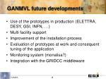 ganmvl future developments