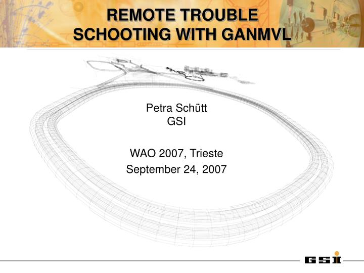 remote trouble schooting with ganmvl n.