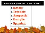 five main patterns to poetic feet