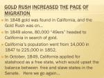 gold rush increased the pace of migration