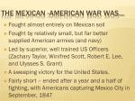 the mexican american war was