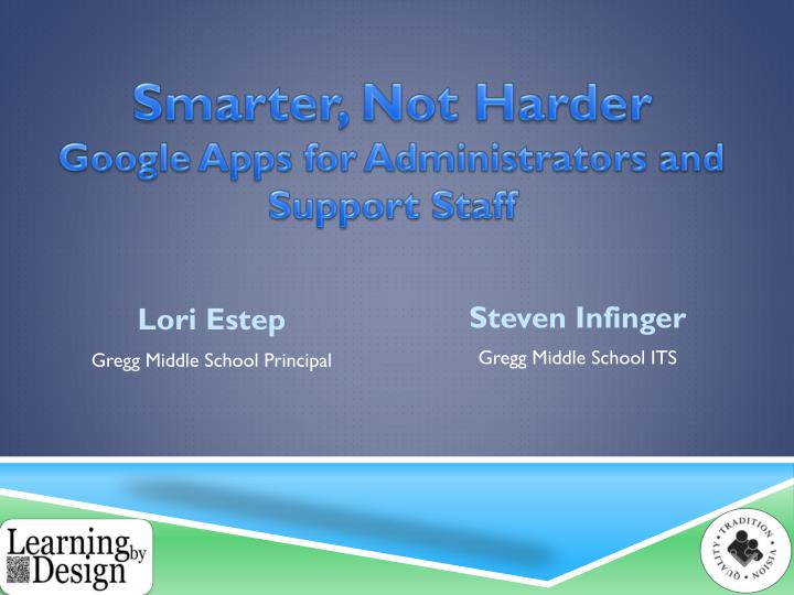 smarter not harder google apps for administrators and support s taff n.