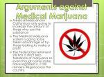 arguments against medical marijuana