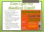 can i get my medical card