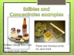 edibles and concentrates examples