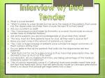 interview w bud tender
