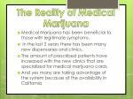 the reality of medical marijuana