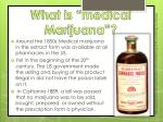 what is medical marijuana