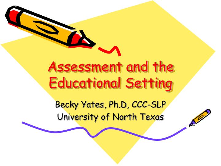 assessment and the educational setting n.
