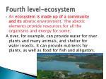 fourth level ecosystem