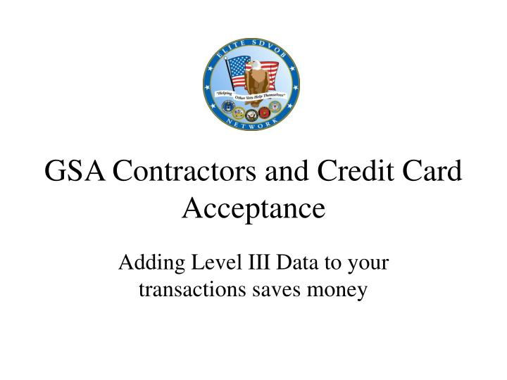 gsa contractors and credit card acceptance n.