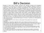 bill s decision