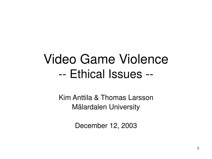 video game violence ethical issues n.