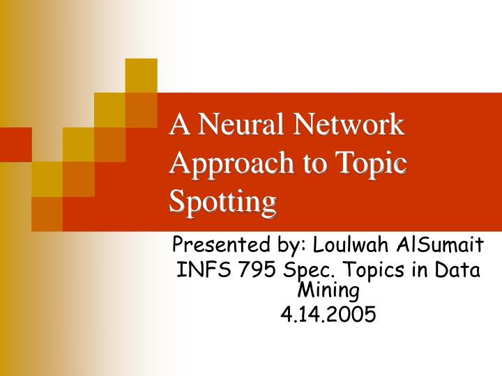 a neural network approach to topic spotting n.