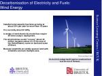 decarbonisation of electricity and fuels wind energy