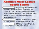 atlanta s major league sports teams
