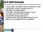 gls 2005 schedule