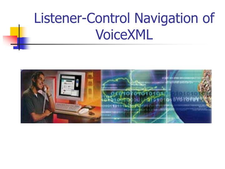 listener control navigation of voicexml n.