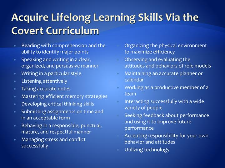 Acquire Lifelong Learning Skills Via the Covert Curriculum