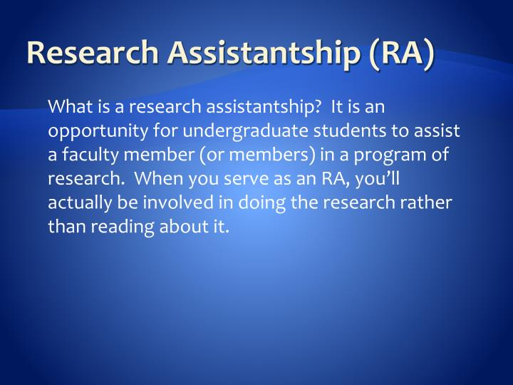 Research Assistantship (RA)