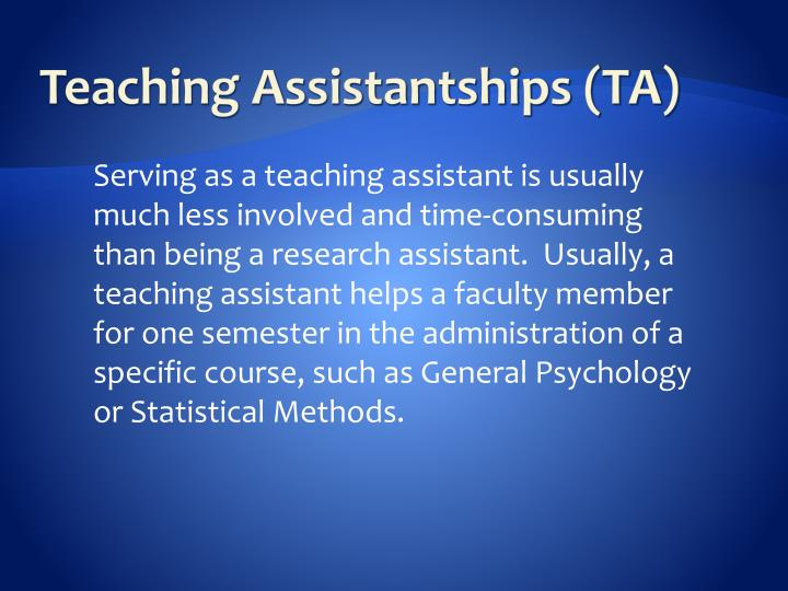 Teaching Assistantships (TA)