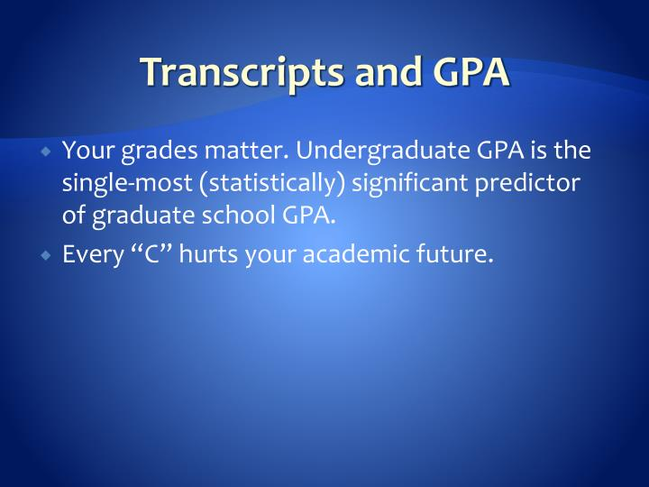 Transcripts and GPA