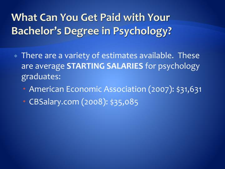 What Can You Get Paid with Your Bachelor's Degree in Psychology?