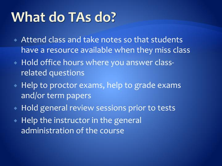 What do TAs do?