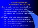 counseling meetings what to say and not to say