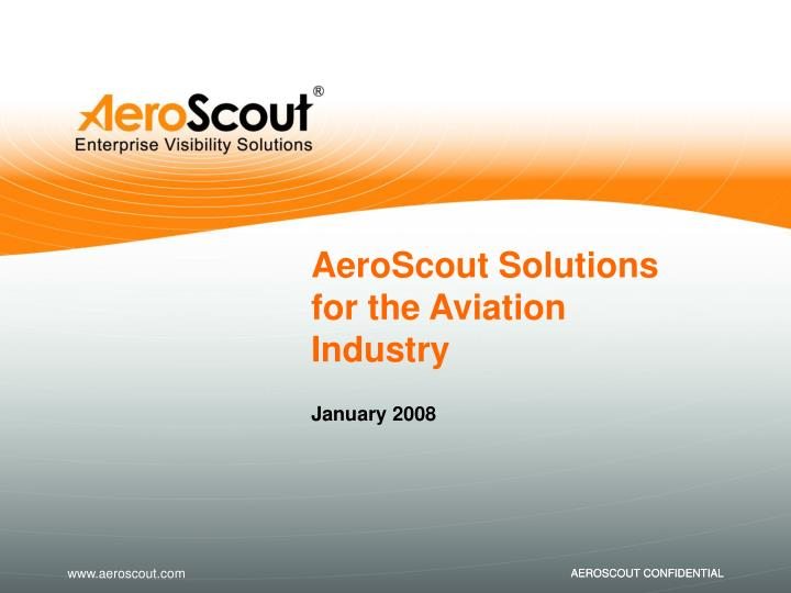 aeroscout solution s for the aviation industry n.