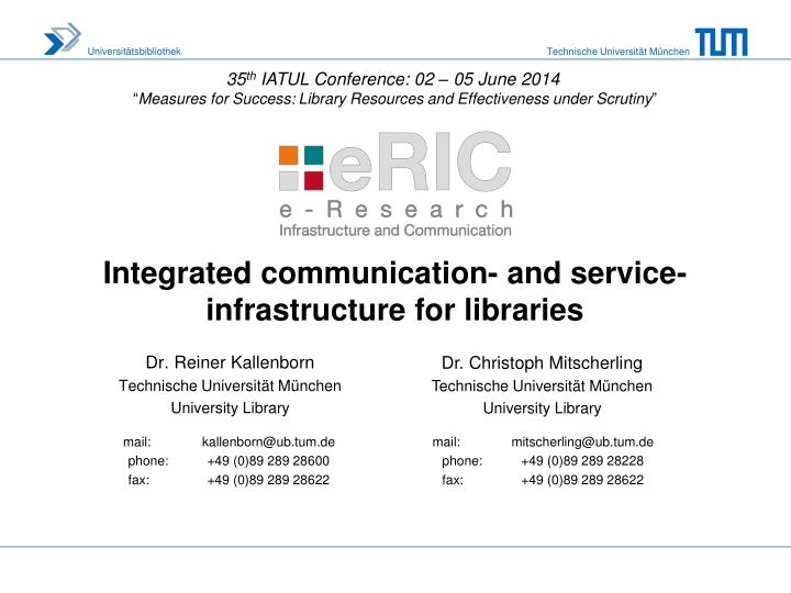 integrated communication and service infrastructure for libraries n.