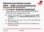 rahmenvereinbarungen gpr bsb zwischenstand4