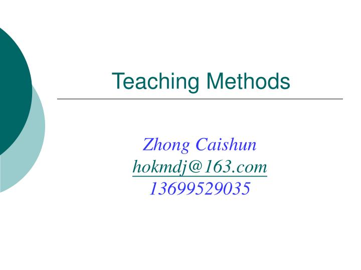PPT - Teaching Methods PowerPoint Presentation, free download - ID:5630580