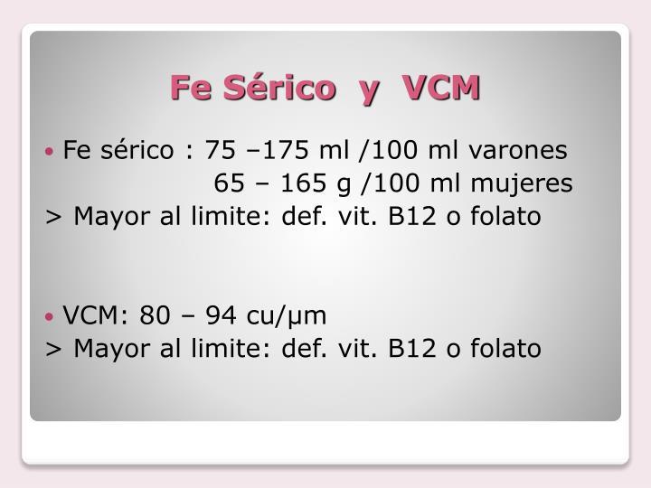 Fe Sérico  y  VCM