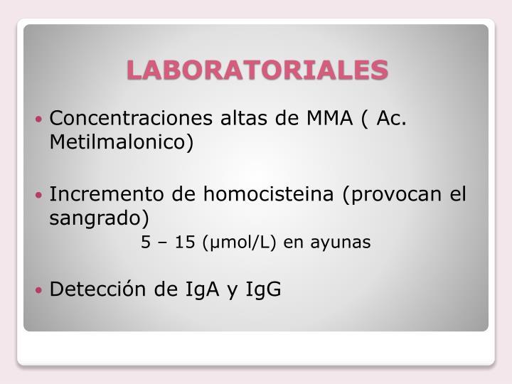 Concentraciones altas de MMA ( Ac. Metilmalonico)