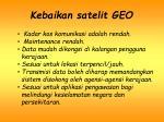 kebaikan satelit geo