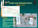 create new datasets layers6