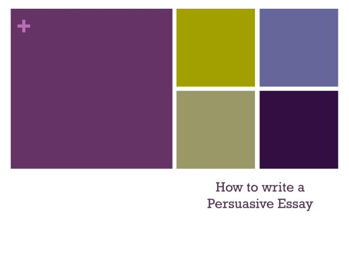 how to write a persuasive essay n.